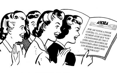 """""""Las mujeres mandan"""", la visión periodística de la aprobación del voto femenino"""